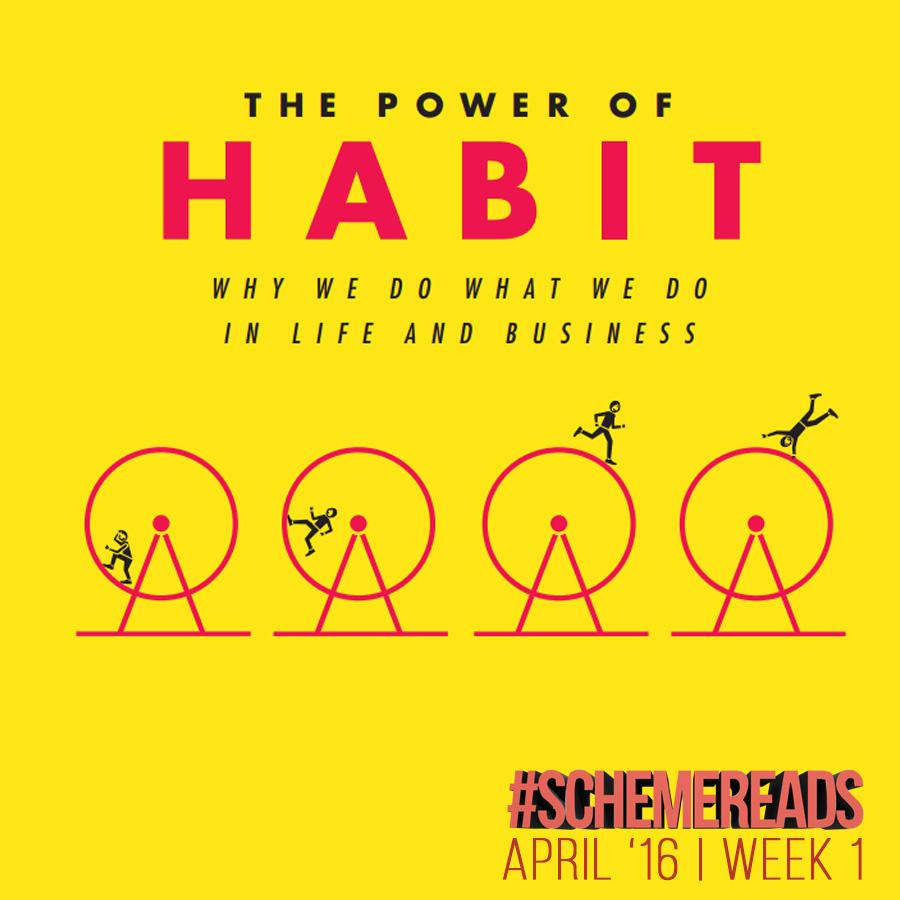 reads the scheme team the power of habit week 1
