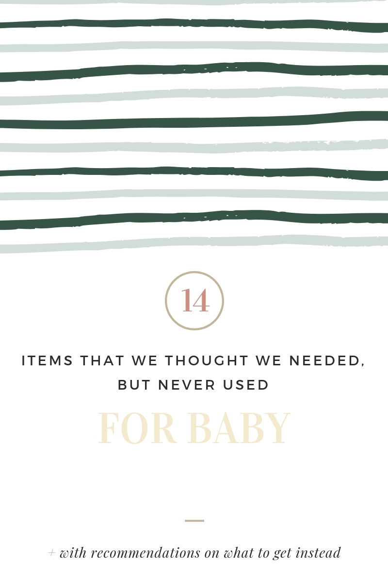 The 14 Things I Thought We Needed, But Never Used With Our New Baby