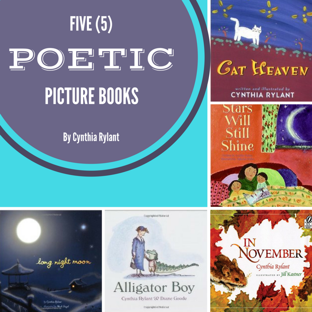 five poetic picture books by cynthia rylant