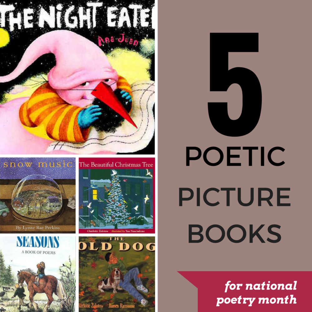 five poetic picture books