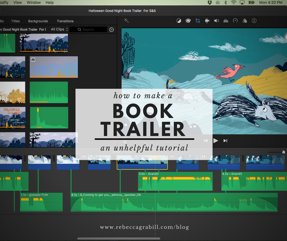 How to make a book trailer: an unhelpful tutorial. How Rebecca Grabill made the trailer for her picture book, Halloween Good Night