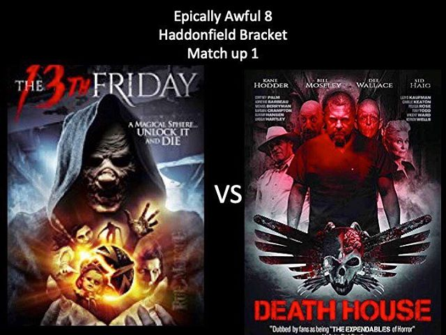 WHICH IS WORSE?! Vote in the comments below. Here is the Epically Awful 8! We have The 13th Friday vs Death House! This is a good one! Keep up the votes Moongoons #the13thfriday #deathhouse #epicallyawful8 #horriblehorrorpodcast #horrorpodcast #moongoons
