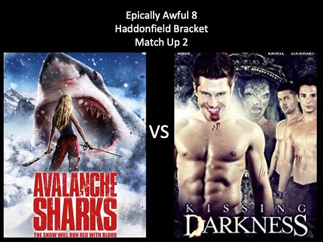 WHICH IS WORSE?! Vote in the comments below! We have Avalanche Sharks vs Kissing Darkness. It's getting tough now, keep up the voting! #avalanchesharks #kissingdarkness #sharkhorror #gayhorror #marchmoviemadness #horriblehorrorpodcast #horrorpodcast #moongoons