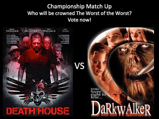 WHICH IS WORSE?!!! This is it, Moongoons!!! This is for all the marbles, Death House vs Dark Walker! Vote in the comments below! #deathhouse #darkwalker #championship #thefinals #marchmoviemadness #horriblehorrorpodcast #horriblehorror #horrorpodcast #moongoons