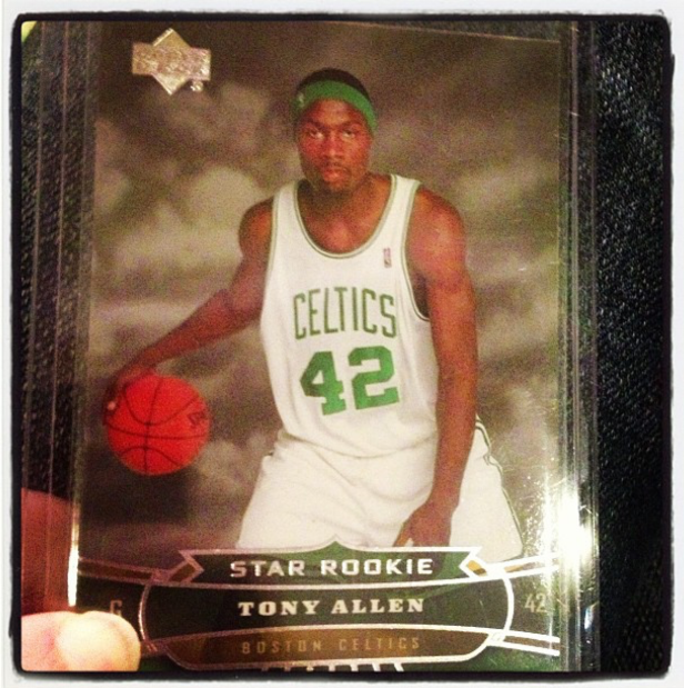 My Tony Allen rookie card.