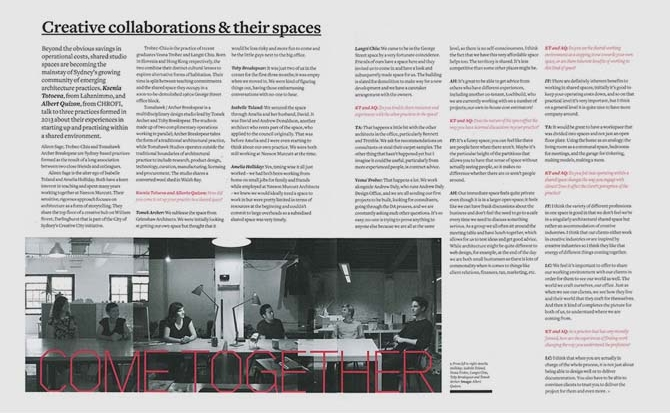 Creative Collaborations and their Spaces   The article and interview, 'Creative Collaborations & their spaces', by Ksenia Totoeva and Albert Quizon, featuring Tomahawk // Archer Breakspear, Trobec-Chiu and Aileen Sage is published in the current issue of Architecture Bulletin.   Architecture Bulletin