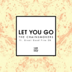 LetYouGoTheChainsmokers