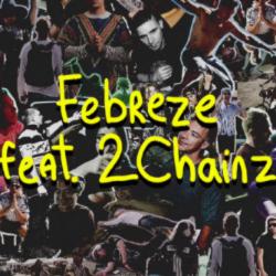 Febreze (feat. 2 Chainz) - Jackü