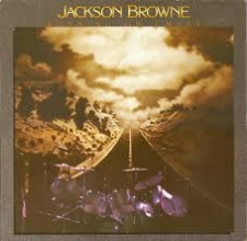 Running on Empty - Jackson Browne