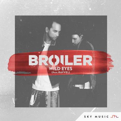 Broiler - Wild Eyes
