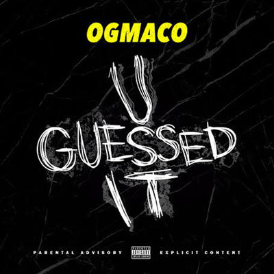 OG Maco - U Guessed It