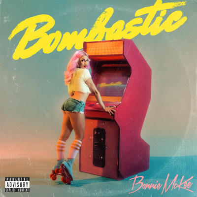 Bombastic - Bonnie McKee