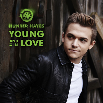 Young and In Love - Hunter Hayes