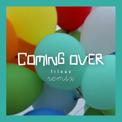 Coming Over (filous Remix) - James Hersey