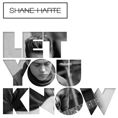 Let You Know - Shane Harte
