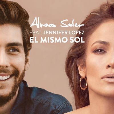 El Mismo Sol - Alvaro Soler, Jennifer Lopez
