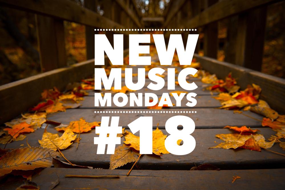 New Music Mondays #18