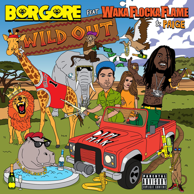 Wild Out - Borgore