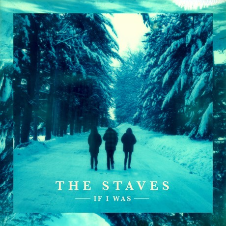 I'm On Fire - The Staves