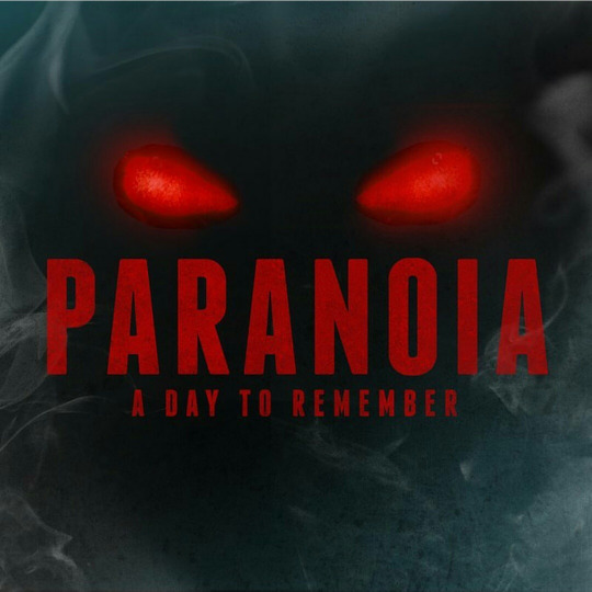paranoia - a day to remember