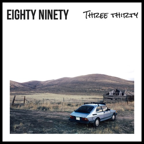 Three Thirty - Eighty Ninety