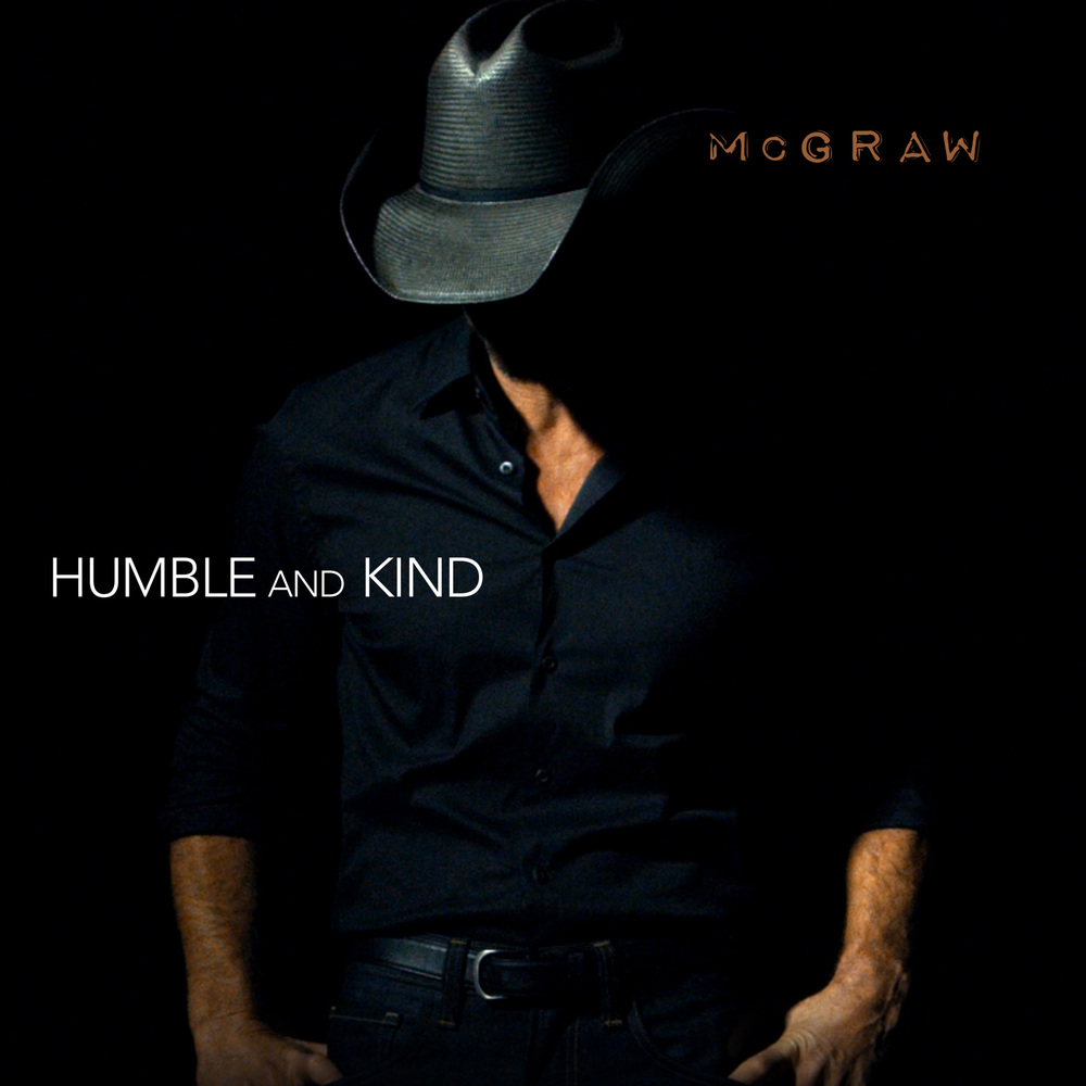 Humble & Kind - Tim McGraw