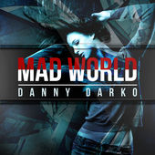 Mad World - Danny Darko