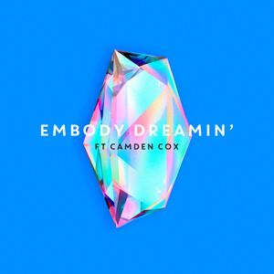 Dreamin' - Embody