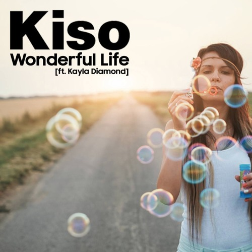 Wonderful Life - Kiso