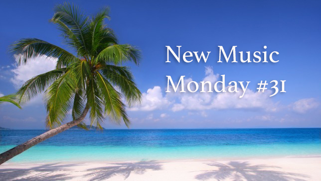 New_Music_Monday_31