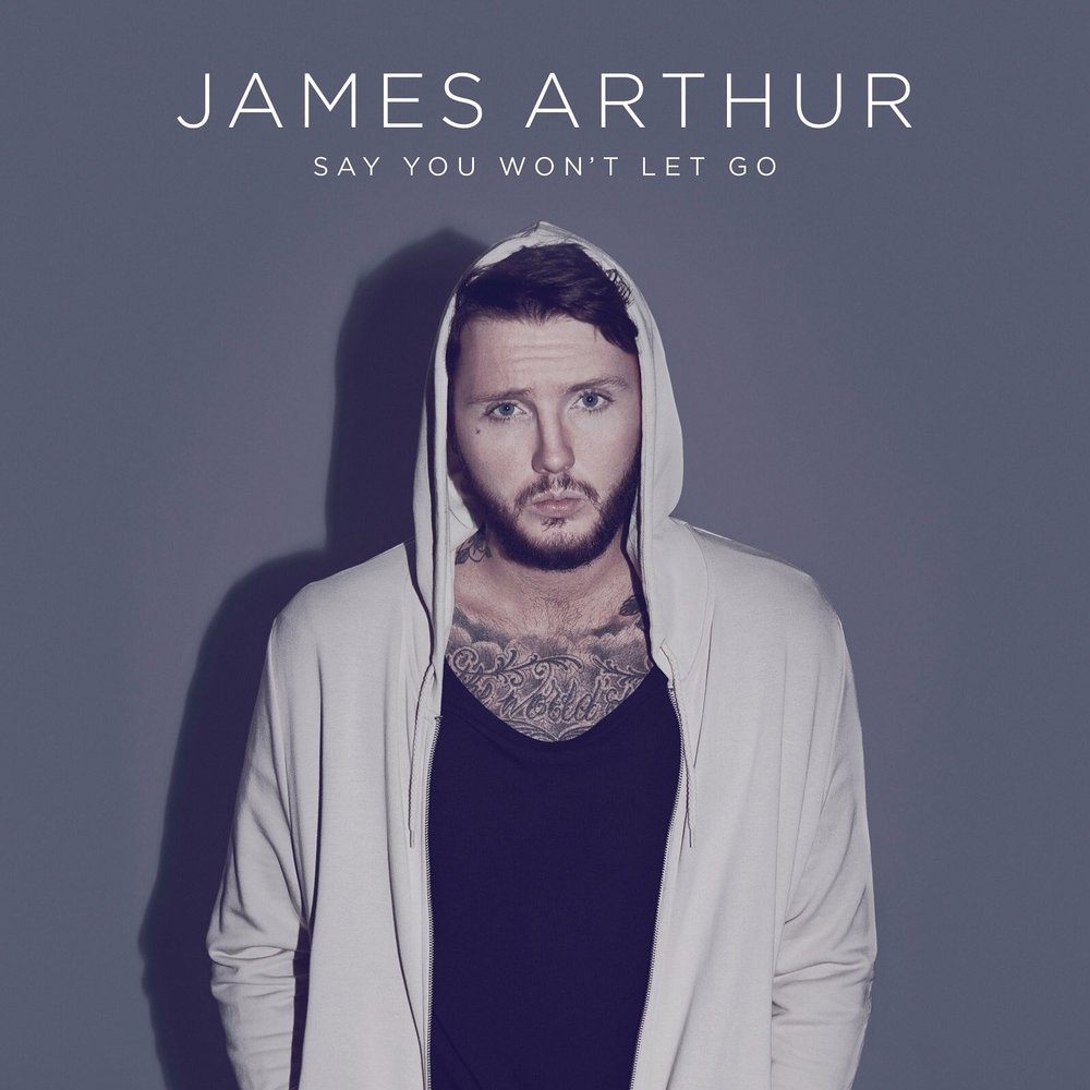 Say_You_Won't_Let_Go_James_Arthur