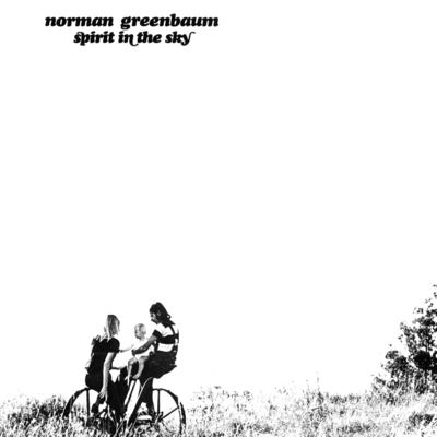 Spirit_In_the_Sky-Norman_Greenbaum
