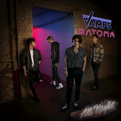 All Night - The Vamps & Matoma