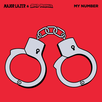 """My Number"" Major Lazer & Bad Royale"