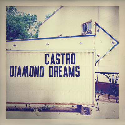 Diamond Dreams - Castro