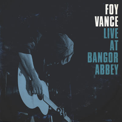 Make It Rain - Foy Vance