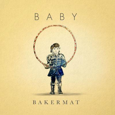 Baby - Bakermat