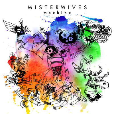 Machine - Misterwives