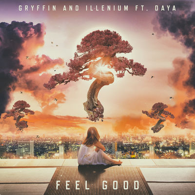 feel good - gryffin