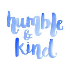 humble & kind