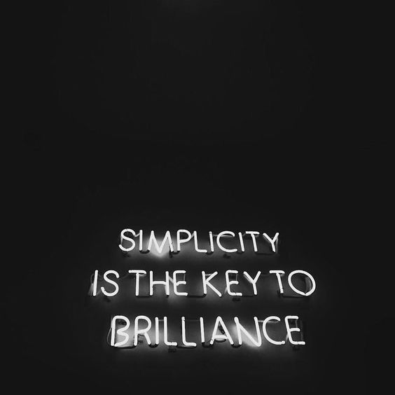 simplicity is key