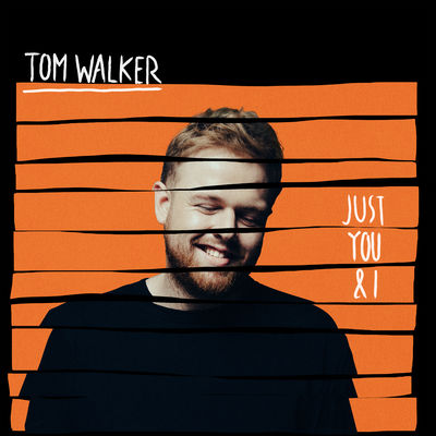 Just You and I - Tom Walker.jpg
