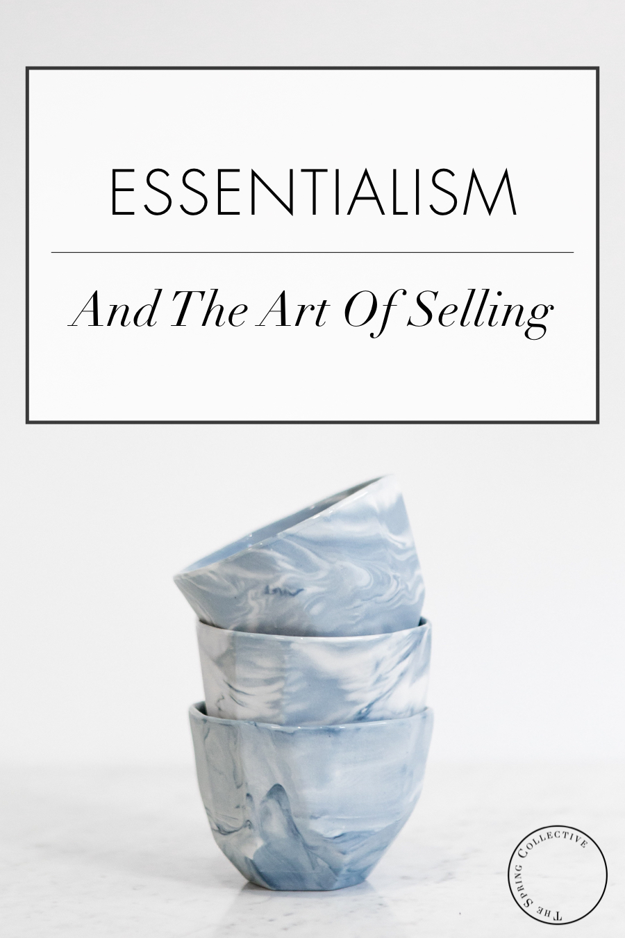 essentialism_and_the_art_of_selling.jpg