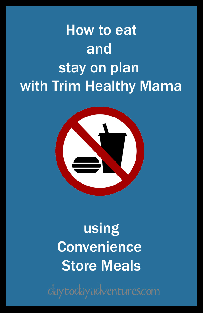Healthy eating on convenience store food - DaytoDayAdventures.com