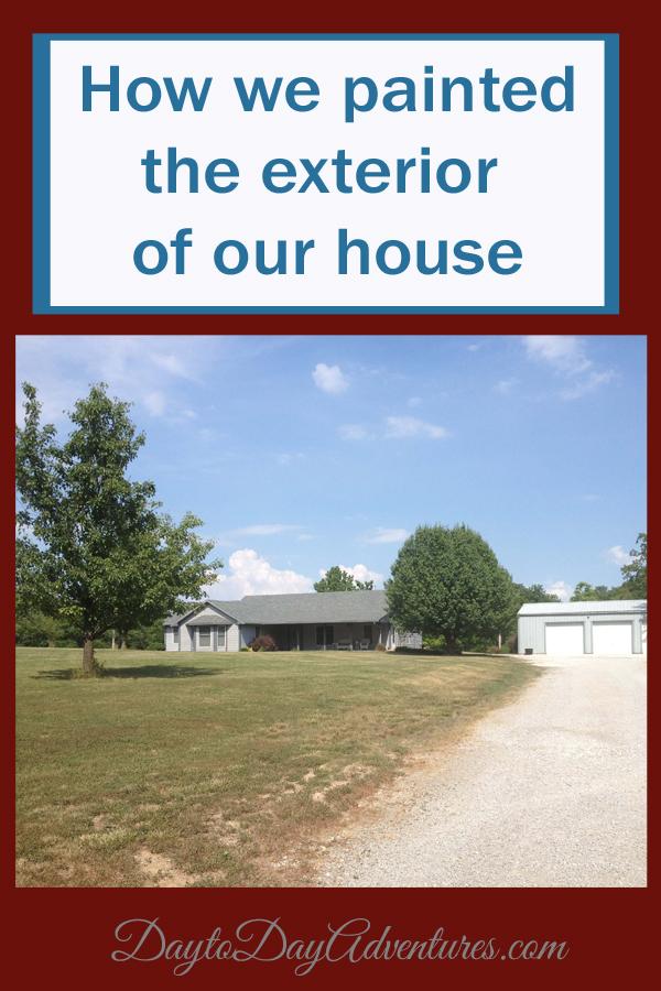 Paint exterior house - DaytoDayAdventures.com