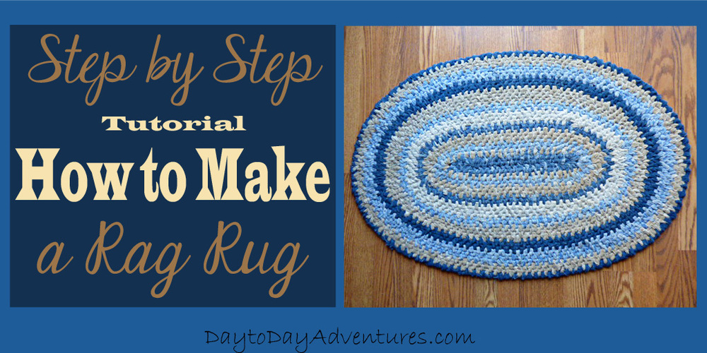 4-part Tutorial on how to make a Rag Rug - DaytoDayAdventures.com