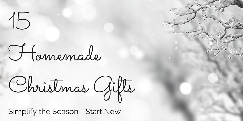 15 Homemade Christmas Gifts - DaytoDayAdventures.com