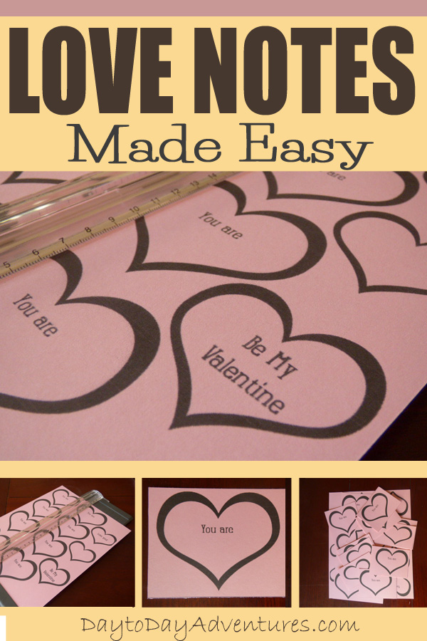 What are you doing this month to celebrate Valentine's Day?  These FREE printable love notes are easy to put in lunch boxes or even tape to bedroom doors!  LOVE notes made easy! -  DaytoDayAdventures.com