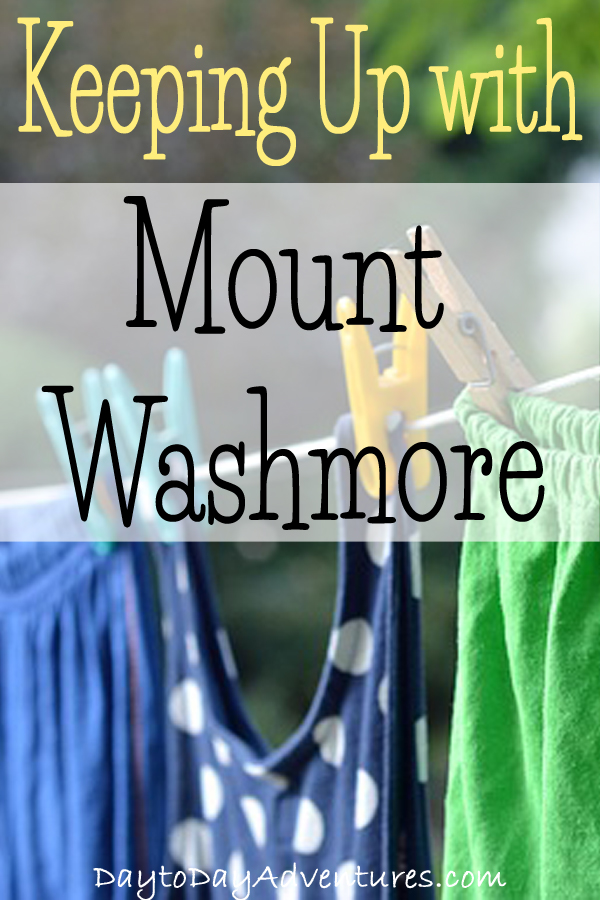 Laundry, the never ending task in a home.  Do you have a plan to keep up with Mount Washmore? Here's how we keep it under control - DaytoDayAdventures.com