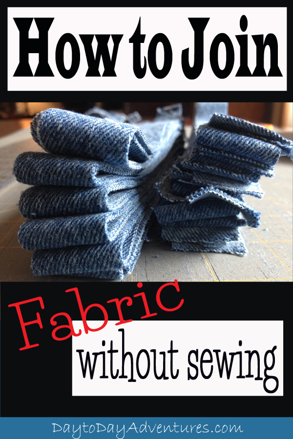 A handy trick!  How to join fabric together without sewing.  This is essential to know for making rag rugs! - DaytoDayAdventures.com
